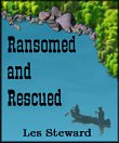 Ransomed and Rescued